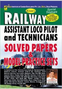 Solved Paper & Model Practice Sets of Railway Assistant Loco Pilot and Technicians