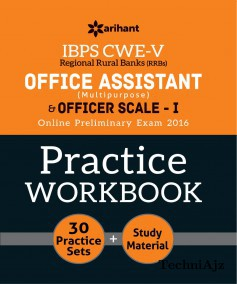 IBPS- CWE- V Office Assistant Multipurpose and Officer Scale- I online preliminary exam 2016 Practice Workbook 30practice sets plus study Material(Paperback)