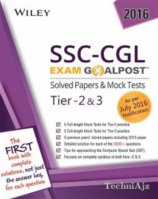 Wiley's SSC- CGL Exam Goalpost Solved Papers & Mock Tests, Tier- 2 & 3: As per July 2016 Notification(Paperback)