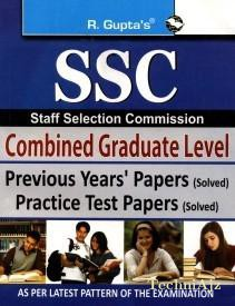 SSC Combined Graduate Level (Tier- I) Previous Years' Papers and Practice Test Papers (Solved)(Paperback)