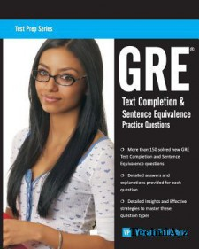 GRE Text Completion and Sentence Equivalence Practice Questions(Paperback)