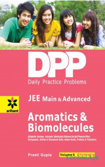 Daily Practice Problems (DPP) for JEE Main & Advanced- Aromatics & Biomolecules Vol. 9 Chemistry(Other)