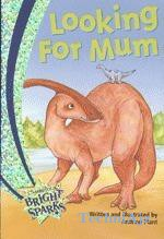 Looking for Mum Cambridge Bright Sparks- Level 1(Paperback)