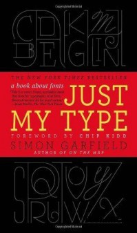 Just My Type: A Book about Fonts(Paperback)