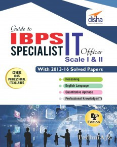 Guide to IBPS Specialist IT Officer Scale I & II with 2013- 16 Solved Papers(Paperback)