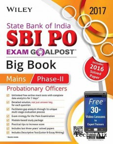 Wiley's State Bank of India Probationary Officer (SBI PO) Exam Goalpost Big Book, Mains Phase- II, 2017: Includes 2016 Solved Paper(Paperback)