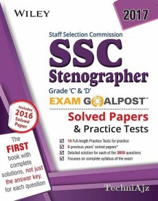 Wiley's Staff Selection Commission (SSC) Stenographer Grade C & D Exam Goalpost, Solved Papers & Practise Test(Paperback)
