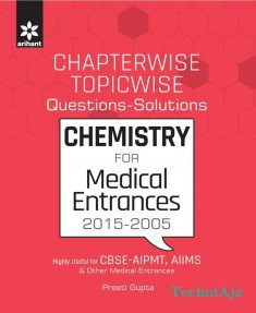 Chapterwise- Topicwise Questions- Solutions CHEMISTRY for Medical Entrances(Paperback)