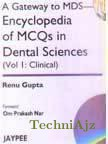 A Gateway to MDS: Encyclopedia of MCQs in Dental Sciences (Vol 1 Clinical)(Paperback)