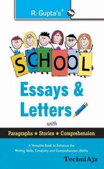 School Essays & Letters with Paragraphs, Stories, Comprehension(Paperback)