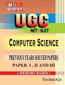 Computer Science Previous Years Solved Papers For Ugc- Net- Slet Paper- 1- 2- 3 (Paperback)(Paperback)