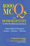 4000 MCQs in Homeopathy for UPSC, PSC & MD Entrance Examinations(Paperback)