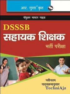 DSSSB- Assistant Teachers (Primary) (Prel. & Main) Guide (H) (Hindi)(Paperback)