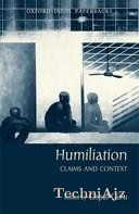 Humiliation: Claims and Context(Paperback)