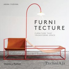 Furnitecture: Furniture That Transforms Space(Hardcover)