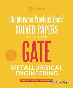 Chapterwise Previous Years' Solved Papers 2016- 2000 GATE METALLURGICAL ENGINEERING(Paperback)