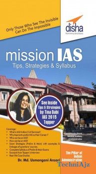 Mission IAS- Prelim/ Main Exam, Trends, How to prepare, Strategies, Tips & Detailed Syllabus(Paperback)