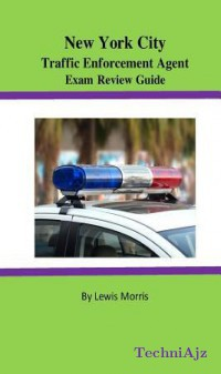 New York City Traffic Enforcement Agent Exam Review Guide(Paperback)