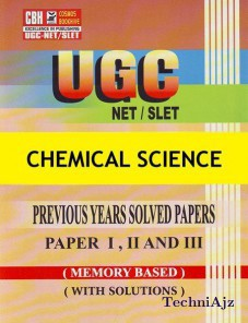 Chemical Science Previous Years Solved Papers For Ugc- Net- Slet Paper- 1- 2- 3 (Paperback)(Paperback)