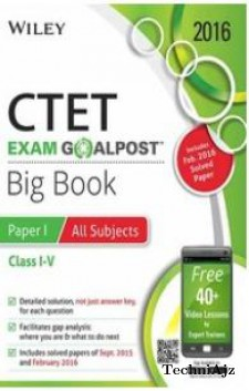 Wiley's CTET Exam Goalpost, Big Book Paper I, All Subjects, (Class I- V)(Paperback)
