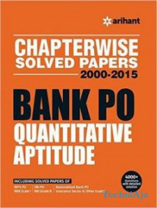 Bank PO QUANTITATIVE APTITUDE Chapterwise Solved Papers 2000-2015 (Arihant experts) English, Paperback