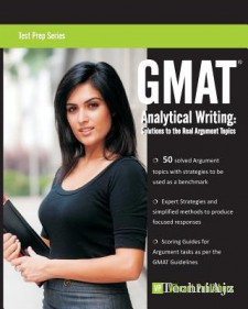 GMAT Analytical Writing: Solutions to the Real Argument Topics(Paperback)