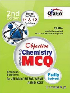 Objective Chemistry- Chapter- wise MCQ for JEE Main/ BITSAT/ AIPMT/ AIIMS/ KCET(Paperback)