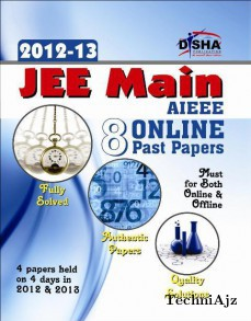 JEE Main/ AIEEE 8 Online Past Solved Papers (2012- 13) Must for all JEE Main aspirants(Paperback)