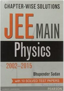 Chapter wise Solutions: JEE Main Physics(Paperback)