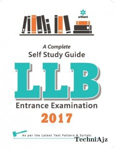 A complete Self Study Guide for LLB Entrance Examination 2017(Paperback)