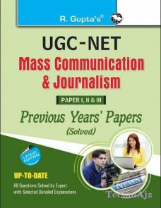 UGC- NET: Mass Communication & Journalism Previous Years Papers (Solved) for Paper I, II & III(Paperback)