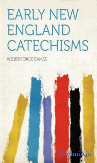 Early New England Catechisms(Paperback)