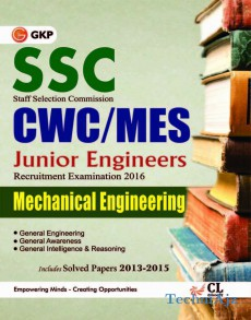 Ssc Cwc/Mes 2015 Mechanical Engineering (Junior Engineering Recruitment Exam) Includes Solved Paper 2013- 2014: Mechanical Engineer- Junior Engineering Recruitment Exam(Paperback)