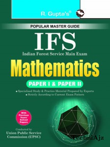 UPSC- IFS Exam: Mathematics (Paper I & II) Main Examination Guide(Paperback)