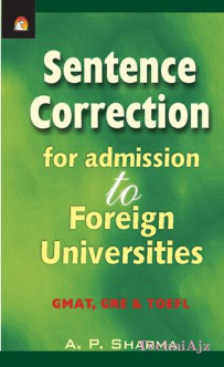 Sentence Correction For Admission To Foreigh Universities- Gmat\\, Gre & Toefl(Paperback)