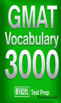 Official GMAT Vocabulary 3000: Become a True Master of GMAT Vocabulary. . . Quickly(Paperback)