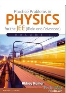 Practice Problems in Physics for the JEE (Main and Advanced) - Vol1(Paperback)