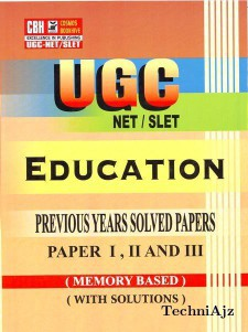 Education Previous Years Solved Papers For Ugc- Net- Slet Paper- 1- 2- 3 (Paperback)(Paperback)