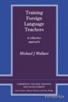 Training Foreign Language Teachers: A Reflective Approach(Paperback)