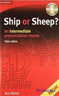 Ship Or Sheep W/cd: Intermediate Pronunciation Course(Paperback)