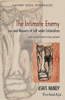 The Intimate Enemy: Loss and Recovery of Self Under Colonialism(Paperback)