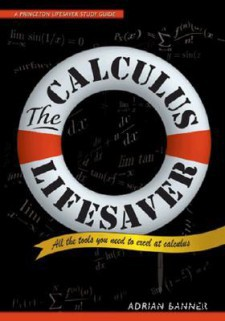 The Calculus Lifesaver: All the Tools You Need to Excel at Calculus(Paperback)