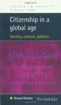 Citizenship in a Global Age(Paperback)