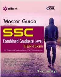SSC Combined Graduate Level (CGL) Tier-I Exam Master Guide