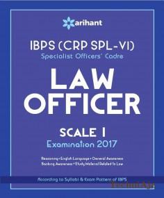 IBPS (CRP SPL- VI) Specialist Officers' Cadre LAW Officer Scale I Study Guide 2017(Paperback)