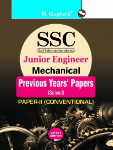 SSC: Junior Engineer Exam Mechanical (Paper- II: Conventional) : Previous Years' Papers (Solved)(Paperback)