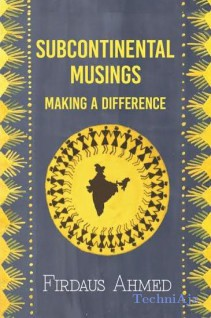 Subcontinental Musings: Making a Difference(Paperback)