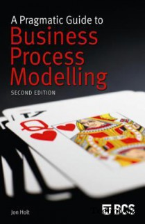 A Pragmatic Guide to Business Process Modelling(Paperback)