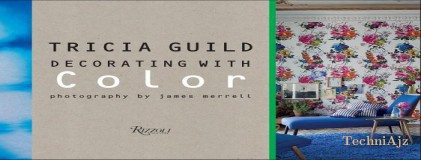 Tricia Guild: Decorating with Color(Hardcover)