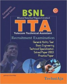 Study Guide For BSNL TTA Recruitment Exam Includes (Practice Paper And Solved Paper 2013) - Old Edition